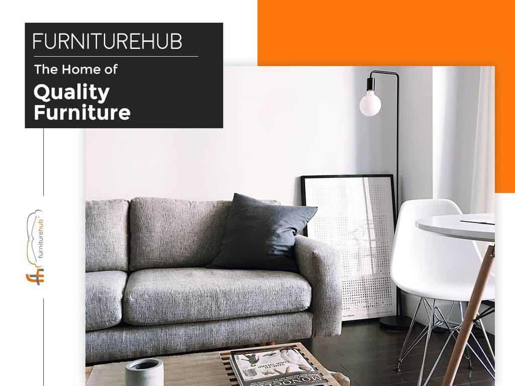Furniture Hub | The Home of Quality Furniture