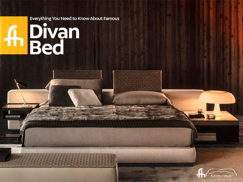 Everything You Need to Know About Famous Divan Bed