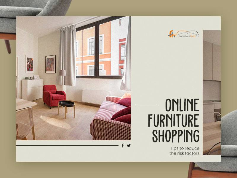 Online Furniture Shopping   Tips To Reduce The Risk Factors