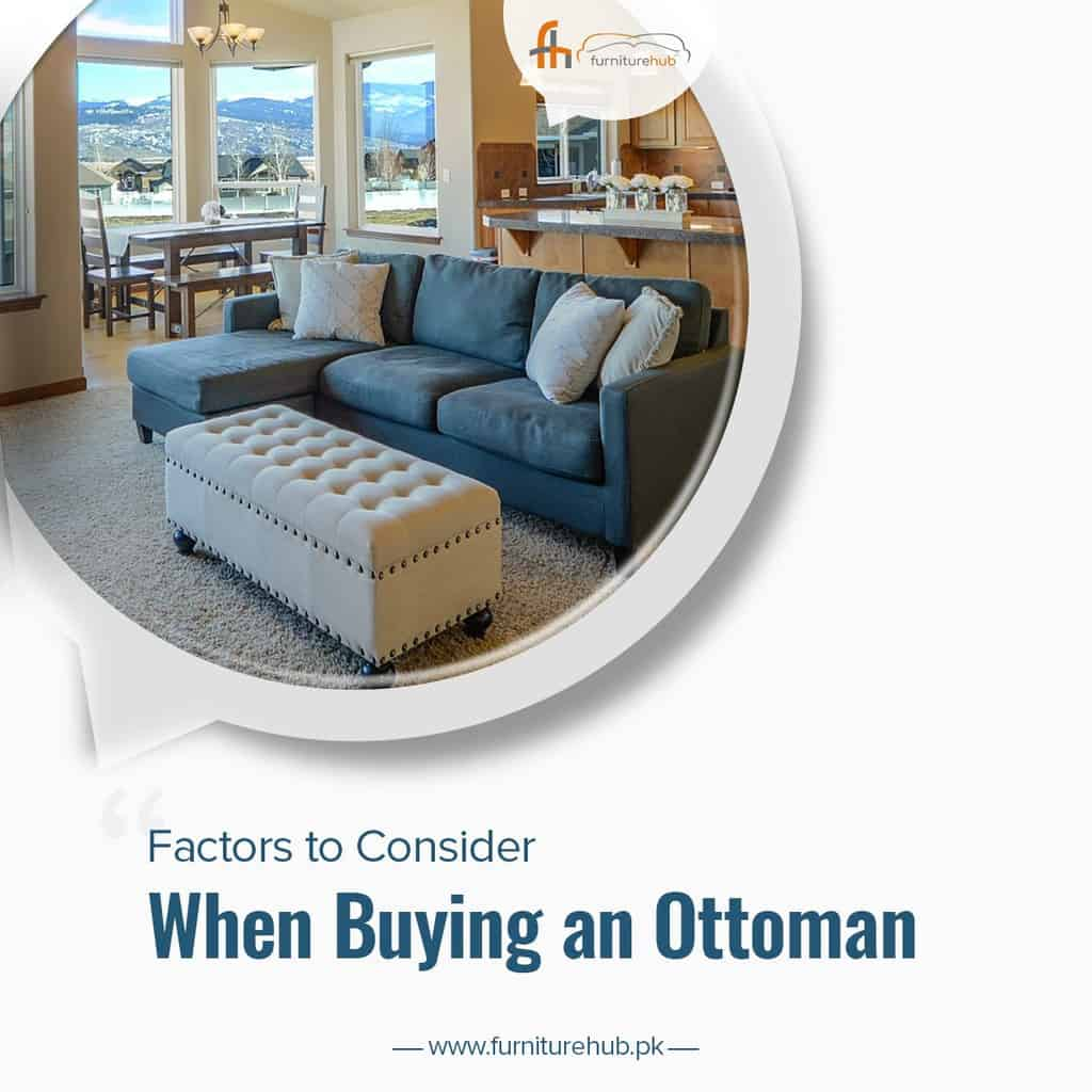 Factors to Consider When Buying an Ottoman