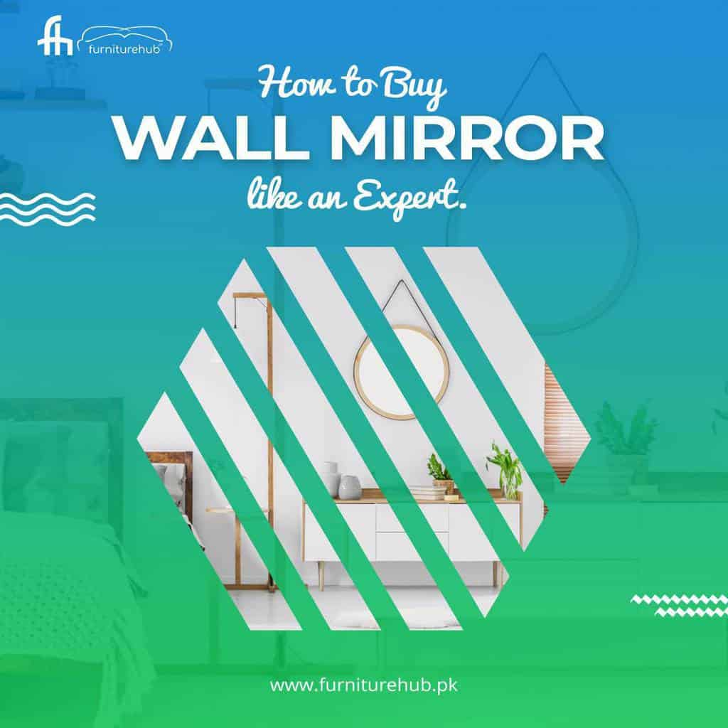 How to Buy A Wall Mirror Like an Expert?