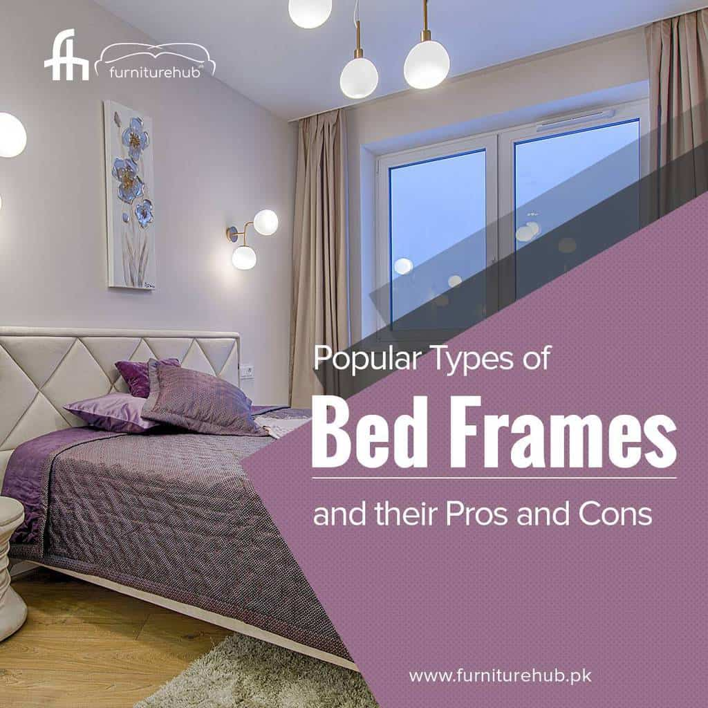 Popular Types of Bed Frames and Their Pros and Cons