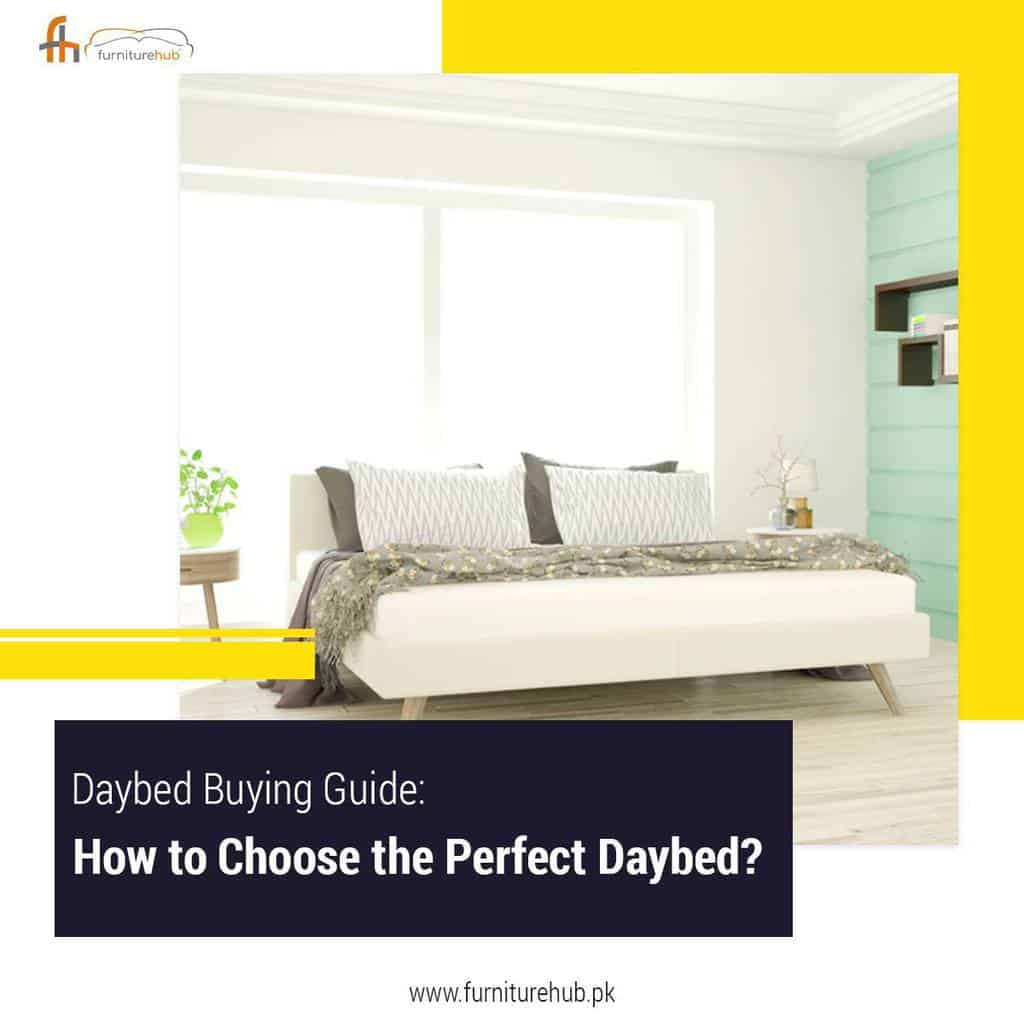 Daybed Buying Guide | How to Choose the Perfect Daybed?