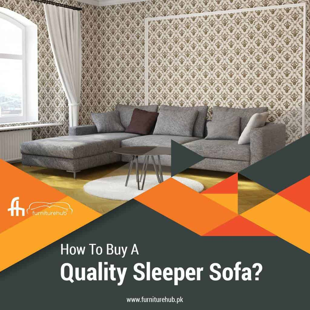 How to Buy A Quality Sleeper Sofa?