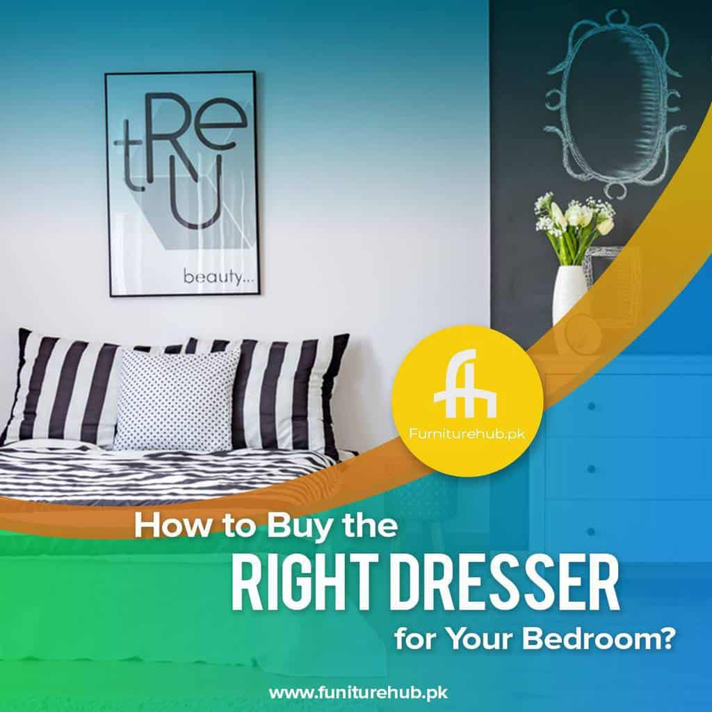 How to Buy the Right Dresser for Your Bedroom?