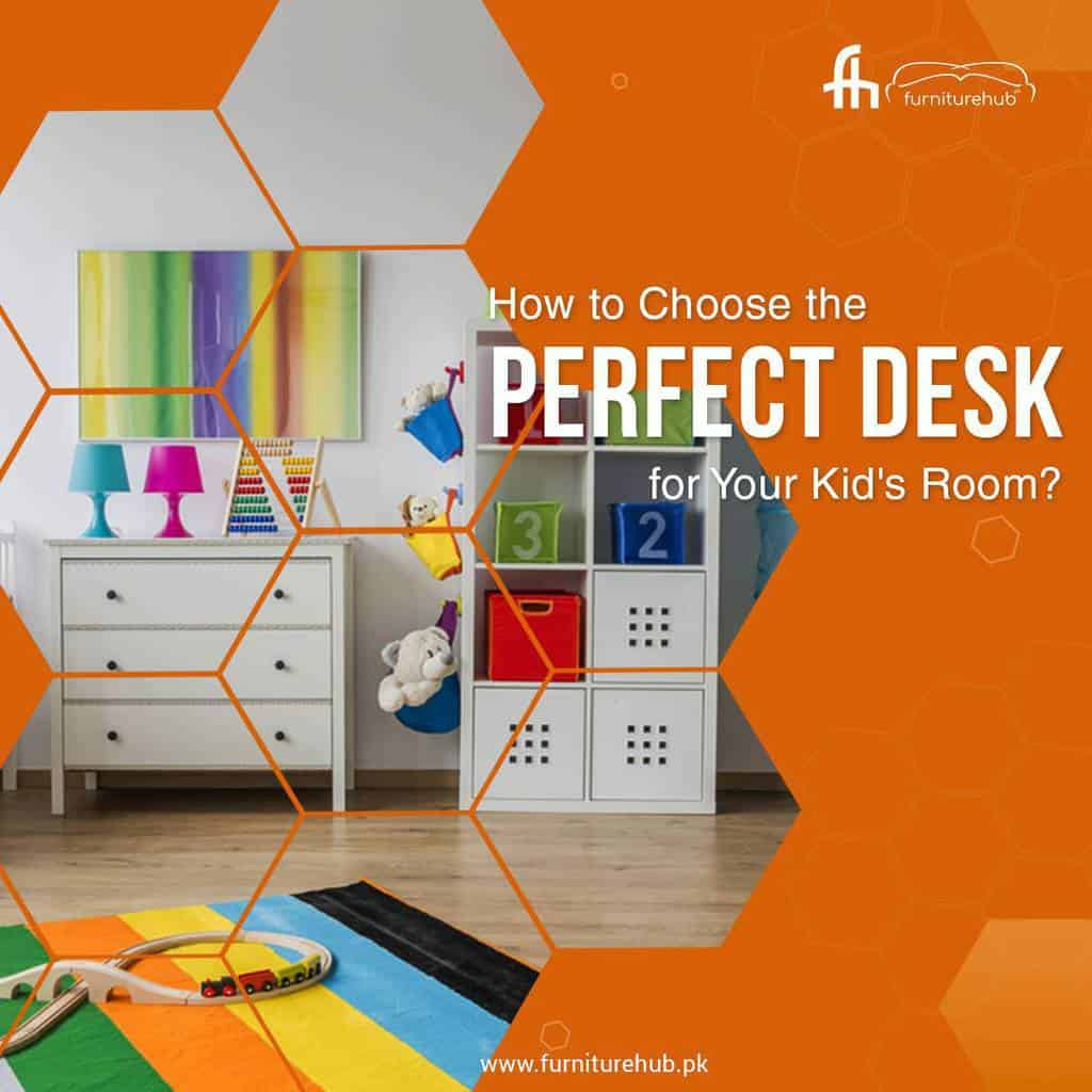 How to Choose the Perfect Desk for Your Kids Room?