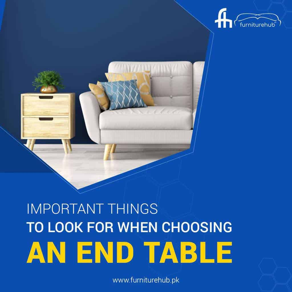 Important Things to Look for When Choosing an End Table