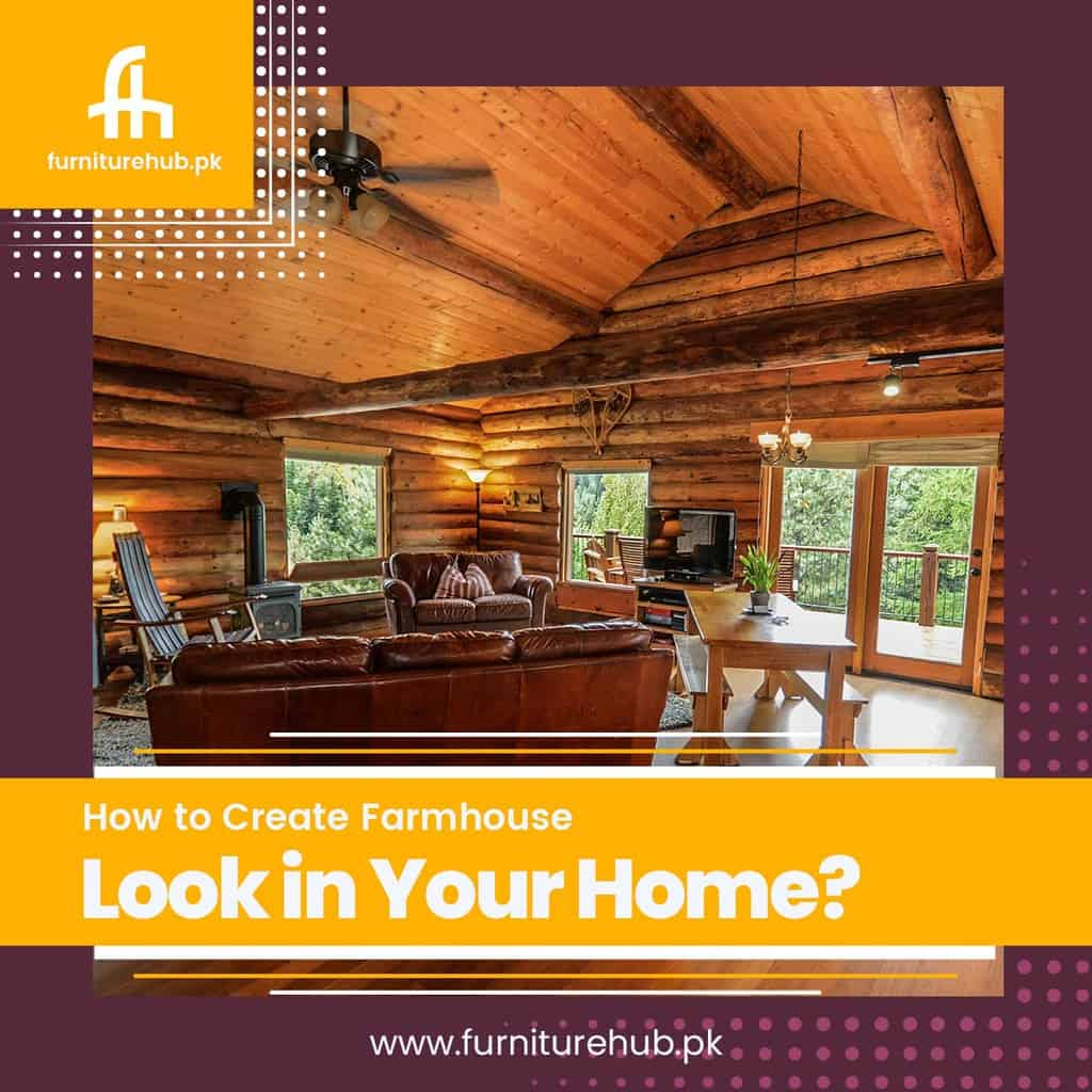 How to Create Farmhouse Look in Your Home?